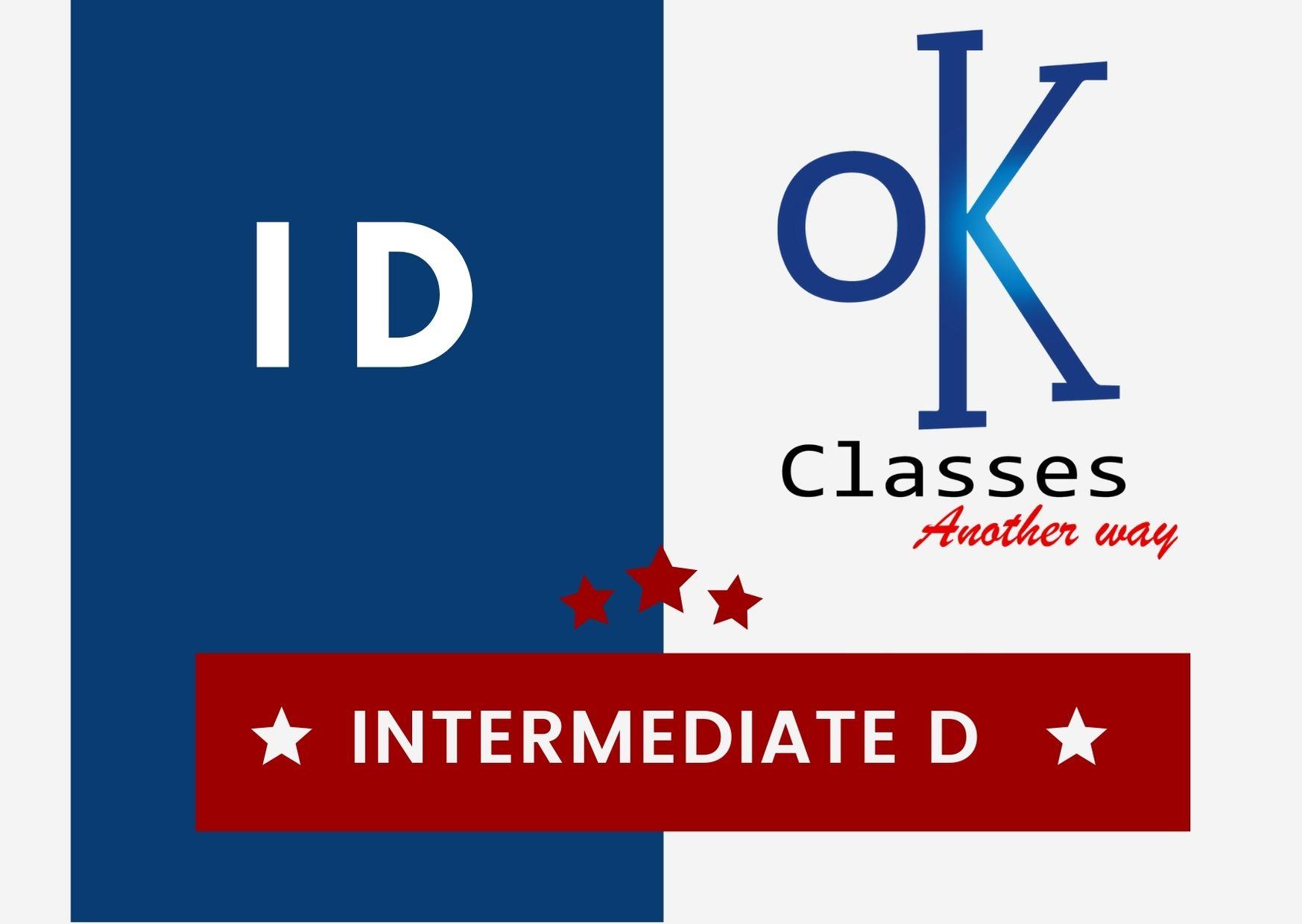 Ok Classes Intermediate D