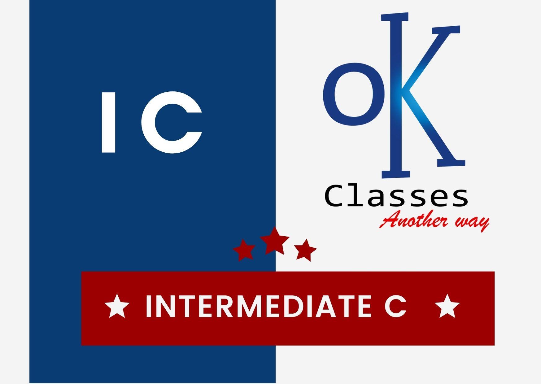 Ok Classes Intermediate C