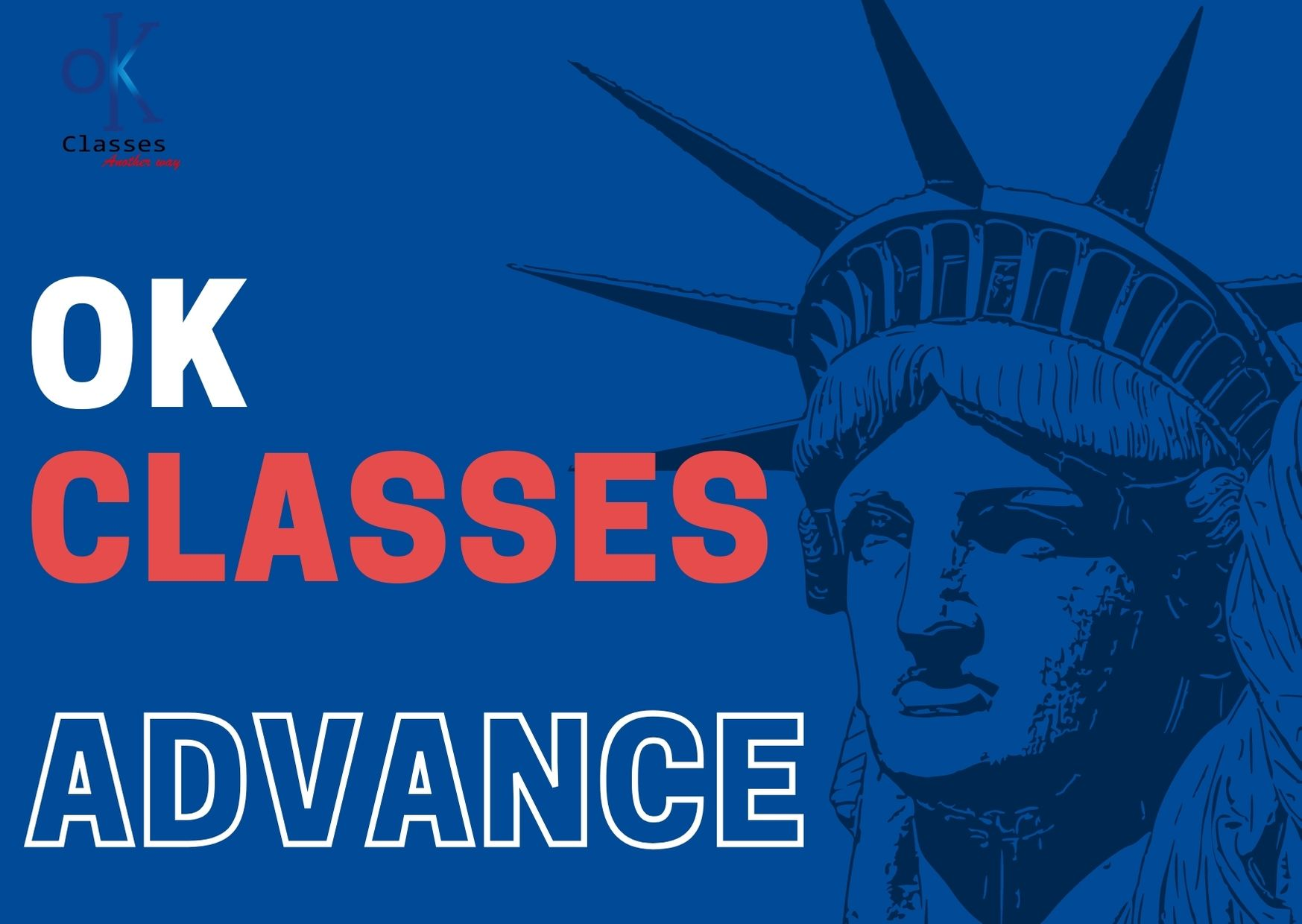 Ok Classes Advance