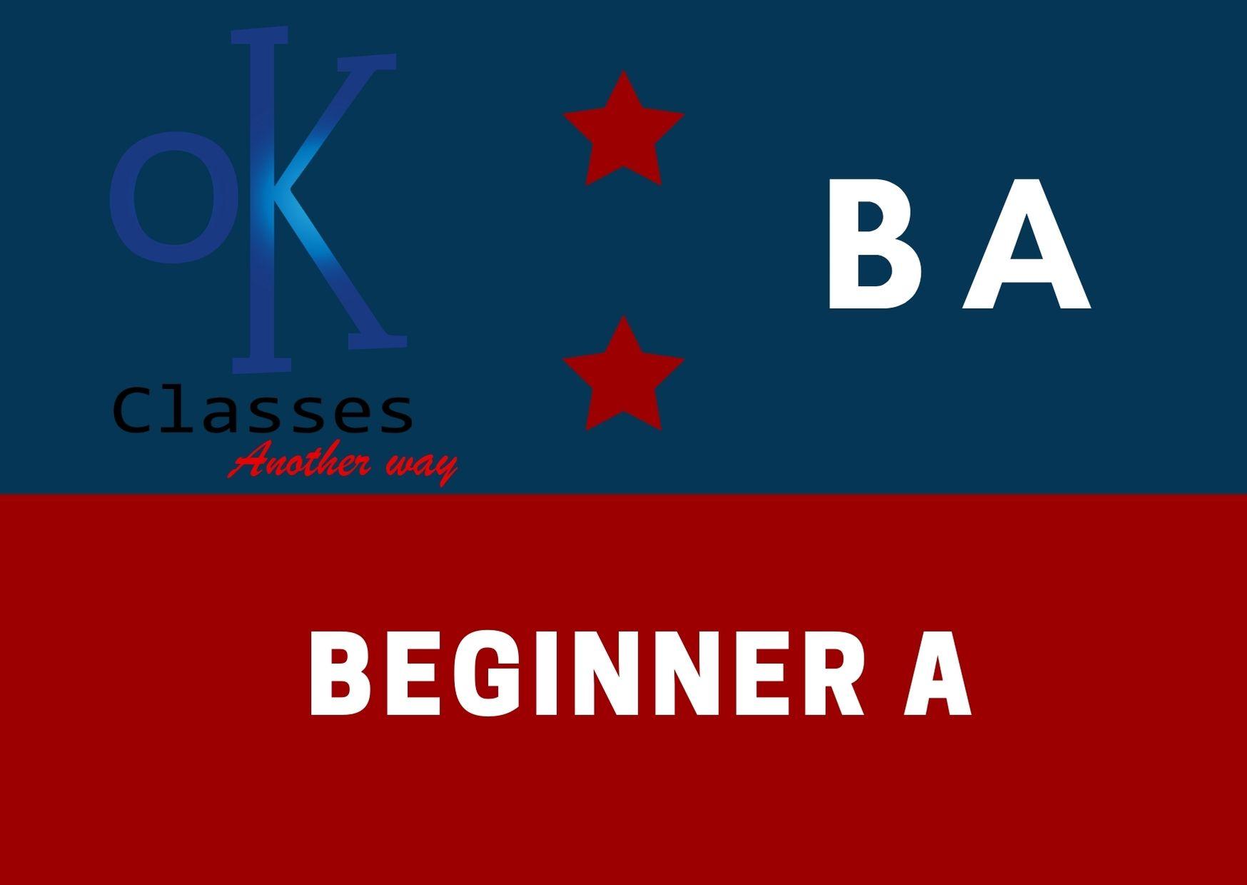 Ok Classes Beginner A