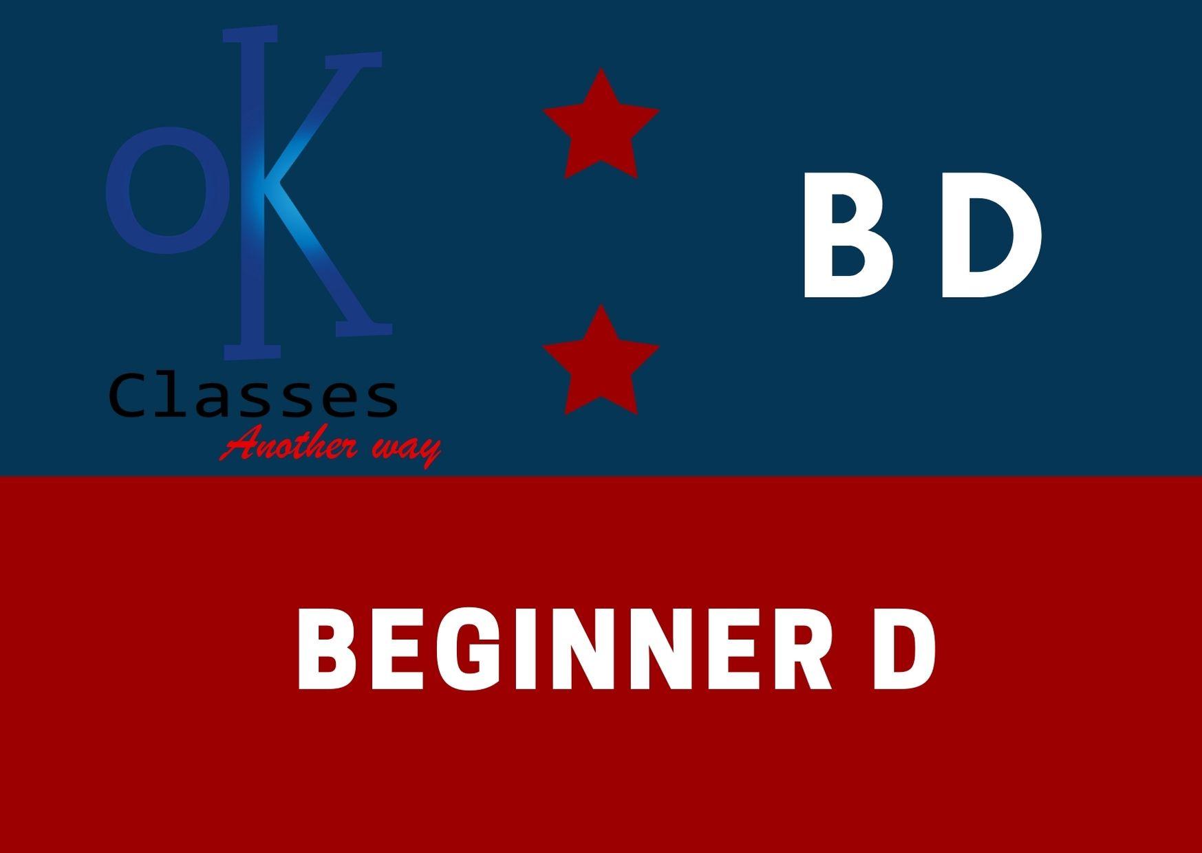 Ok Classes Beginner D